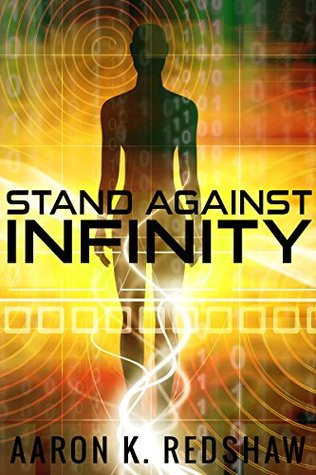 Stand Against Infinity (Space to Stand Book 0)