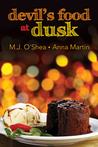 Devil's Food at Dusk (Just Desserts, #3)