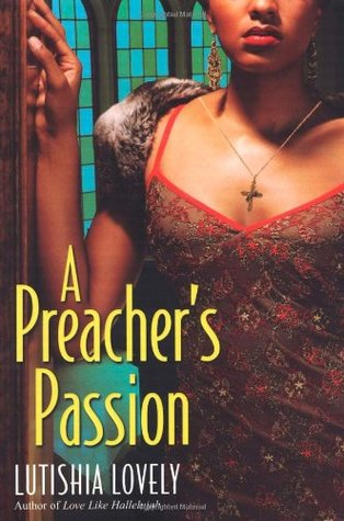 A Preacher's Passion (Hallelujah Love #3)