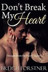 Don't Break My Heart (Straight from the Heart Book 3)