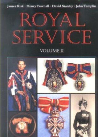Royal Service: Volume 2
