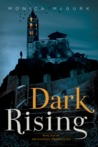 Dark Rising (Archangel Prophecies #2)