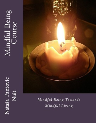 Mindful Being by Nataša Nuit Pantović