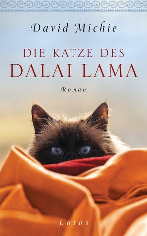 Die Katze des Dalai Lama by David Michie
