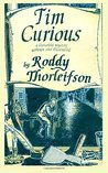 Tim Curious: A Murder Mystery set in the American Revolution (Tim Euston, #1)