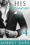 His Ransom (A Dark Billionaire Romance, #4)