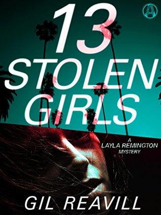 13 Stolen Girls (Layla Remington #2)