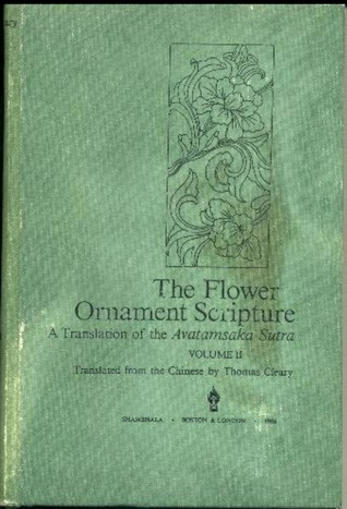 The Flower Ornament Scripture: A Translation of the Avatamsaka Sutra, Volume 2
