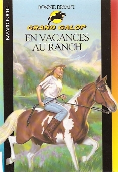 En vacances au ranch (Grand Galop, #4)