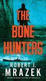 The Bone Hunters (Lexy Vaughan & Steven Macaulay #2)
