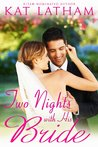 Two Nights With His Bride (Wild Montana Nights #2; Montana Born Brides #6)
