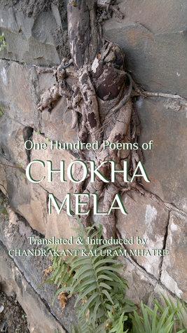 One Hundred Poems of Chokha Mela