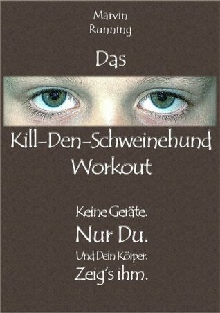 Das Kill-Den-Schweinehund-Workout