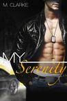 My Serenity by M.  Clarke