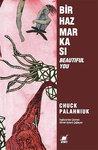 Bir Haz Markası - Beautiful You by Chuck Palahniuk