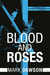Blood and Roses (Beatrix Rose, #3)