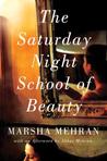 The Saturday Night School of Beauty