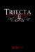 Trifecta Part One