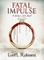 Fatal Impulse (Widow's Web #1)