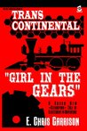 Girl in the Gears (Trans-Continental Book 1)