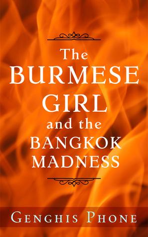The Burmese Girl and the Bangkok Madness