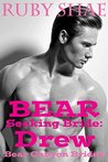 Bear Seeking Bride: Drew (Bear Canyon Brides, #5)