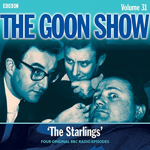 The Goon Show, Volume 31: The Starlings