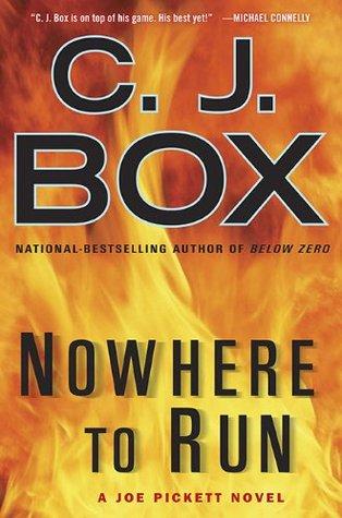 Nowhere To Run by C.J. Box