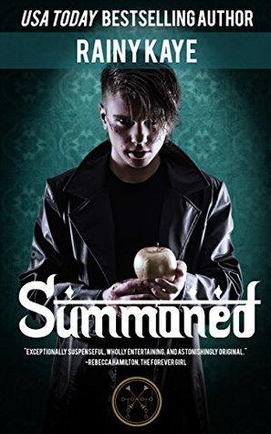 Ebook Summoned by Rainy Kaye TXT!