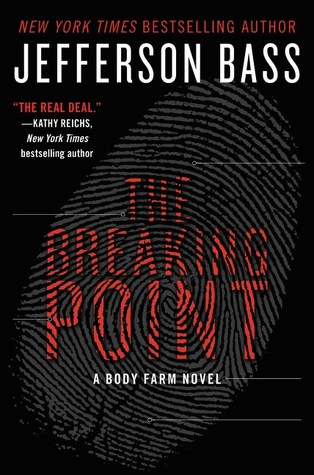 The Breaking Point by Jefferson Bass