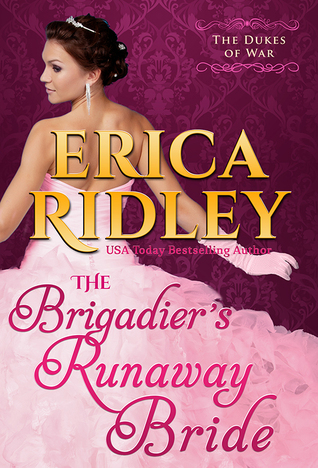 The Brigadiers Runaway Bride(The Dukes of War 5)