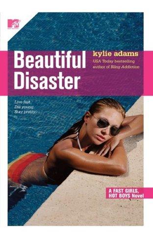 Beautiful Disaster (Fast Girls, Hot Boys, #3)