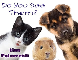 Do You See Them...A Fun Sight Word Book: Kids Books, Children's Books, Free Stories, Kids Adventures, Kids Fantasy Books, Kids Mystery Books, Series Books ... 2-4, 4-6, 6-8, 9-12