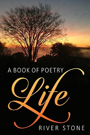 A Book of Poetry: LIFE
