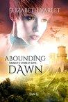 Abounding Dawn (Odren's Unrest, #1)