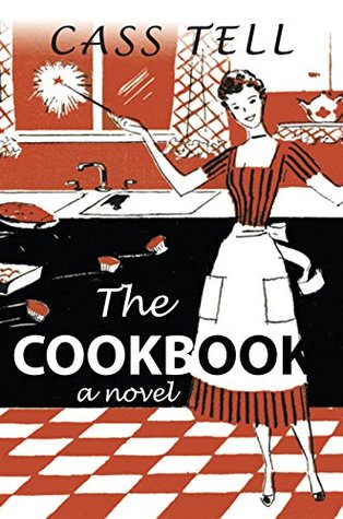 The Cookbook - a novel