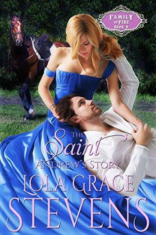 The Saint: Andrew's Story (Family of Fire Book 9)