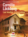 Las huellas imborrables by Camilla Läckberg