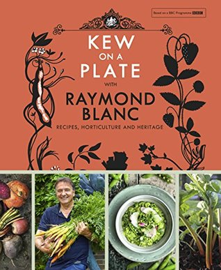 Kew on a Plate with Raymond Blanc