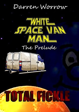 white-space-van-man-prequel-total-fickle