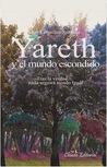 Yareth y el mundo escondido by Jon Cousillas Santana
