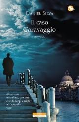 Il caso Caravaggio (Gabriel Allon, #14)