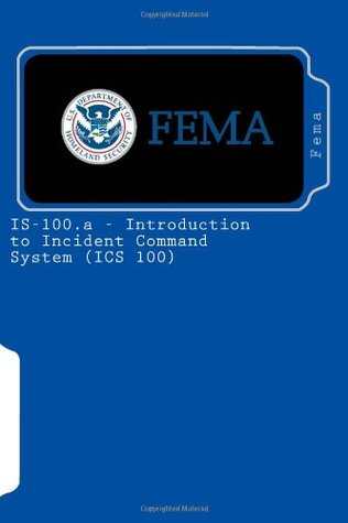 IS-100.a - Introduction to Incident Command System (ICS 100)