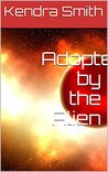 Adopted by the Alien (Babies in Space Book 2)