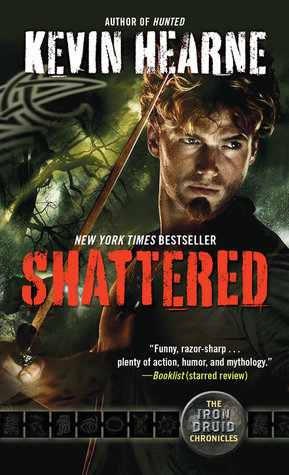 Shattered(The Iron Druid Chronicles 7)