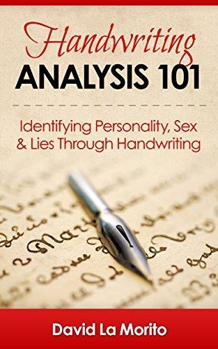 Handwriting Analysis 101: Identifying Personality, Sex & Lies Through Handwriting