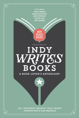 Indy Writes Books: A Book Lover's Anthology