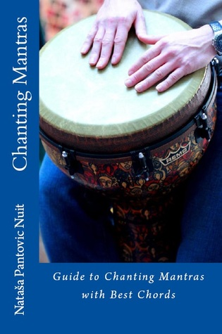 Chanting Mantras with Best Chords (Alchemy of Love Mindfulness Training, #6)