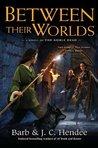 Between Their Worlds (Noble Dead Saga: Series 3, #1)