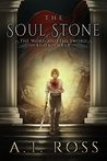 The Soul Stone (The Word and the Sword #3)